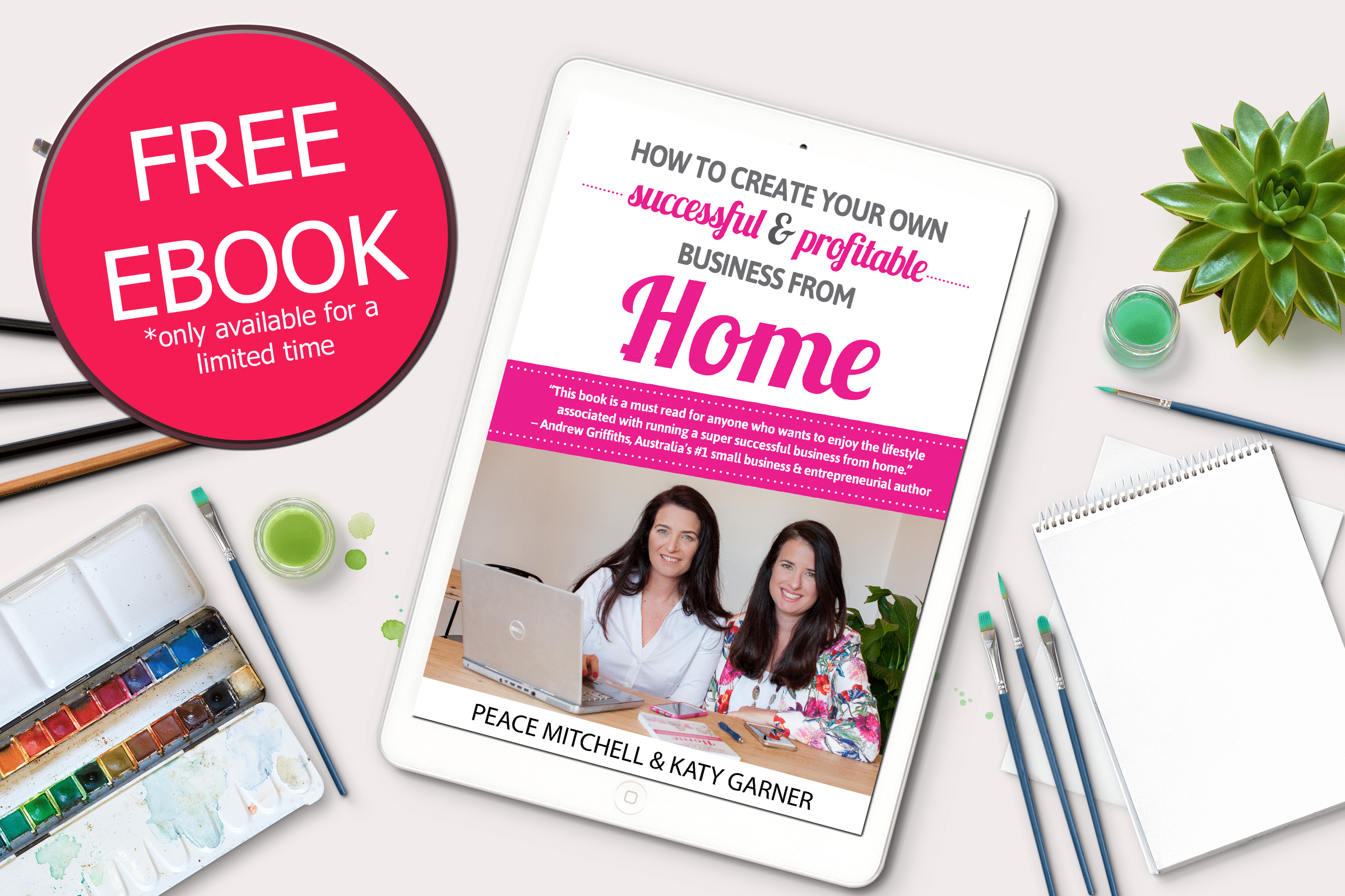 Your FREE copy of 'How to create your own business from home'